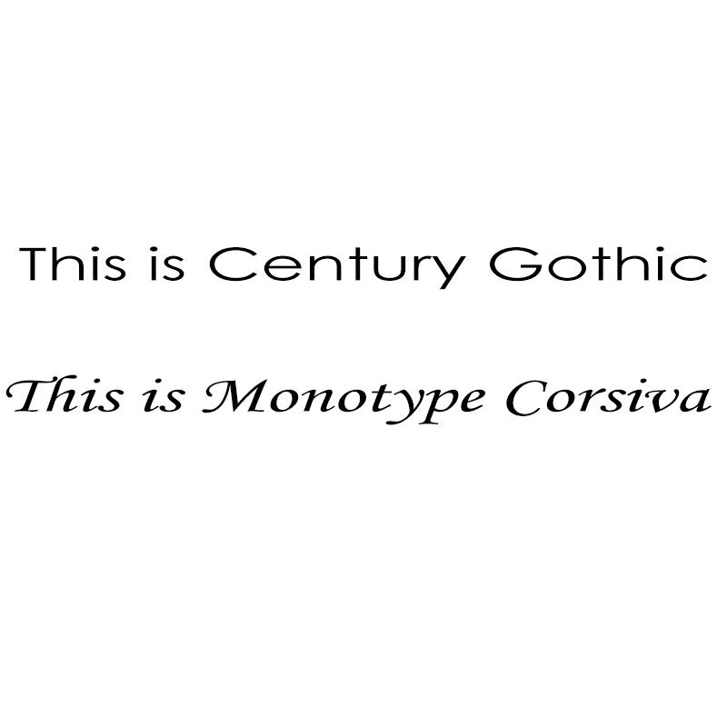 Century Gothic & Monotype Corsiva